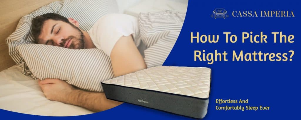 How to pick the right mattress?